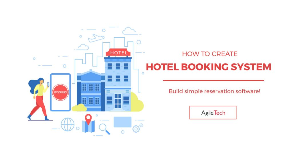 how to create hotel booking system, hotel booking system, online booking system, booking engine online