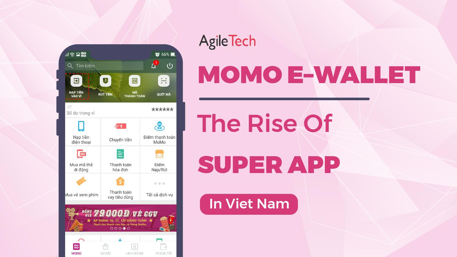 momo e wallet the rise of super app in Vietnam super wallet