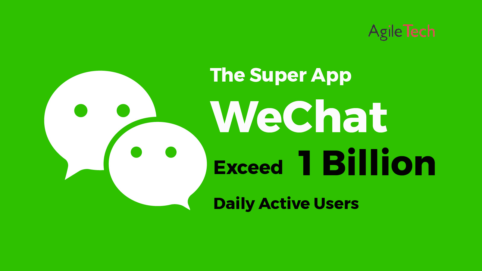 wechat super app exceed 1 billion daily active users
