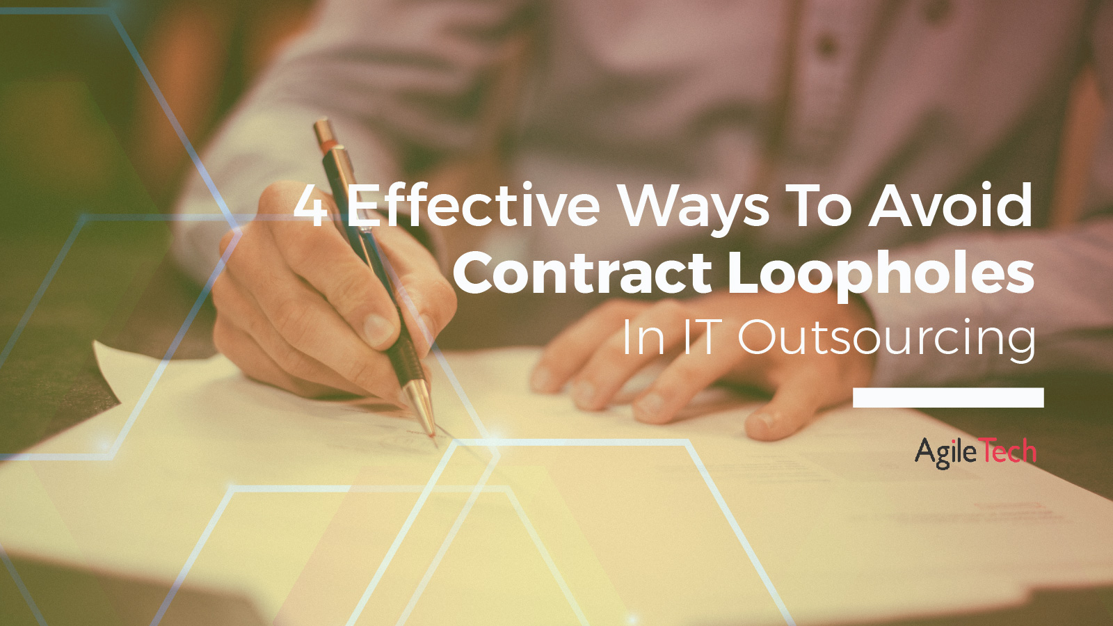 how to avoid contract loopholes in software outsourcing agiletech