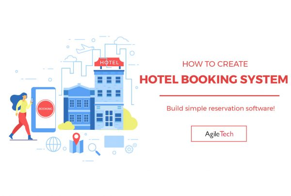 how to create hotel booking system, online booking system, hotel booking software, booking engine, agiletech luxstay