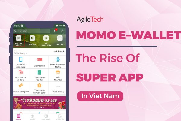 momo e wallet the rise of super app in Vietnam super wallet