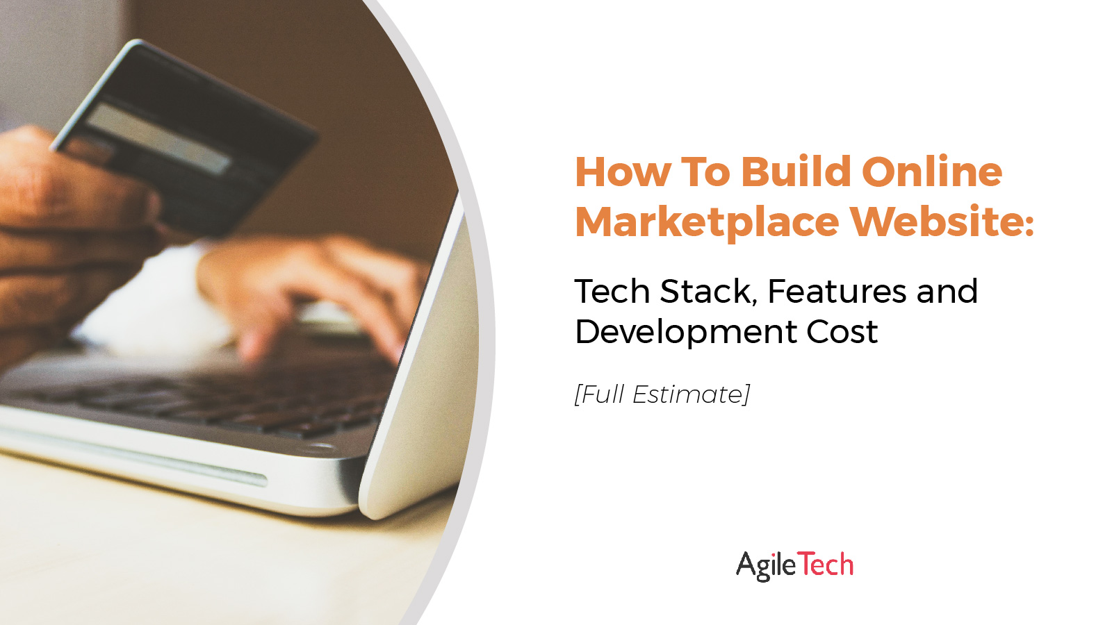 how cost to build successful online marketplace website tech stack features development budget by agiletech