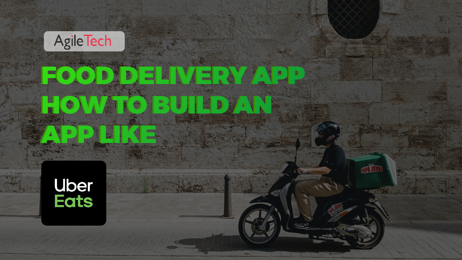 food delivery app how to buiild app like uber eats food delivery and takeout agiletech