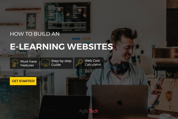 how to build an e-learning website course online platform and education website for learning new skills agiletech