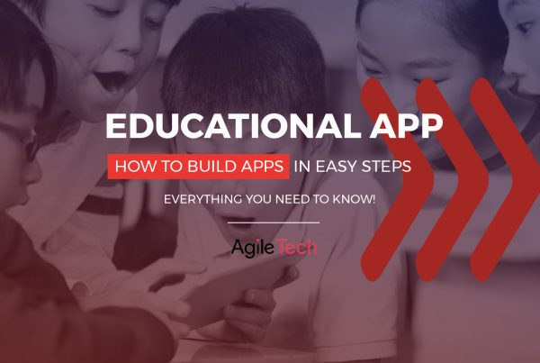 how to make an educational app and how much does it cost to make an education app by agiletech offshore company in vietnam
