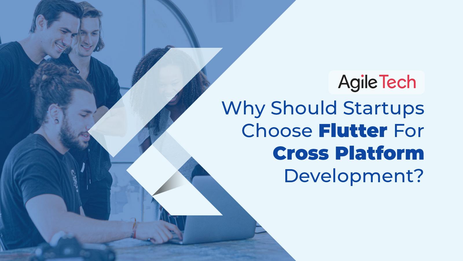 google software development kid, flutter app development, startups should choose flutter for cross platform development, agiletech