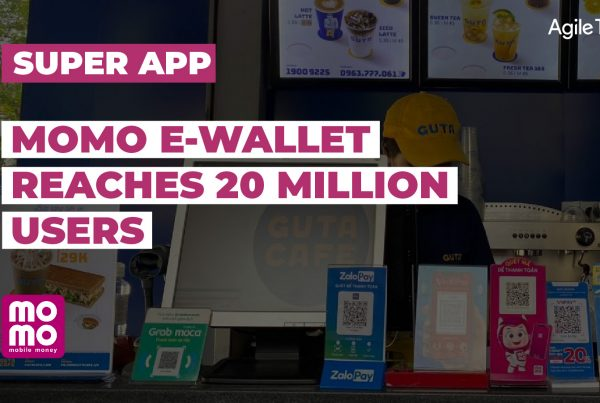 momo wallet, digital payment in vietnam, momo super app reaches 20 million users