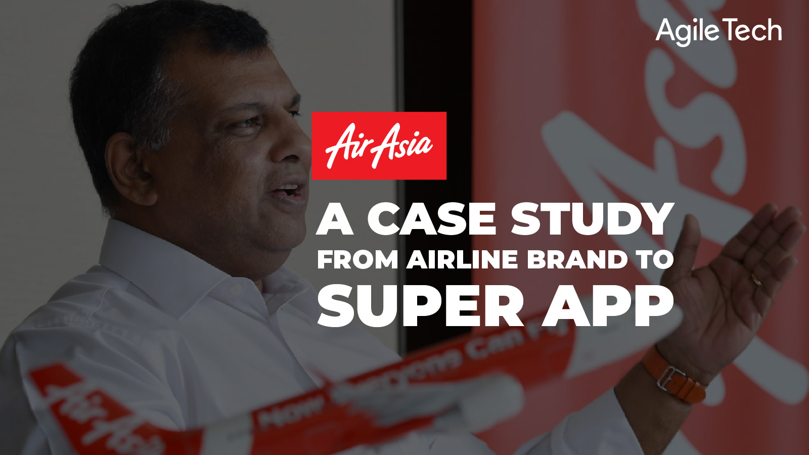 airasia.com super app, asean supera app for everyone, Tony Fernandes is building a super app to counter grab and gojek