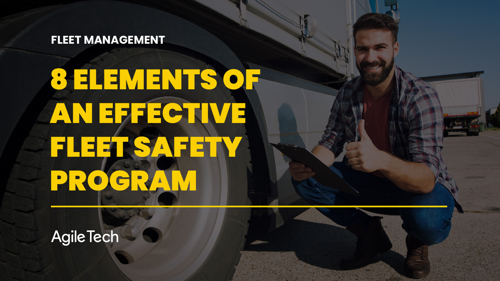 fleet safety program, 8 elements of an effective fleet safety management, 8 ways to improve fleet safety, fleet management solutions track360