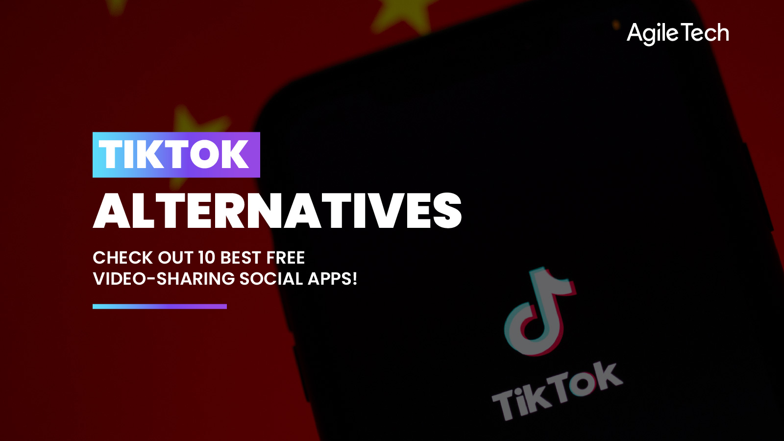 apps like tiktok, top best free video editing apps similar to tiktok, tiktok alternatives, tiktok banned in india, apps like tiktok in india, agiletech