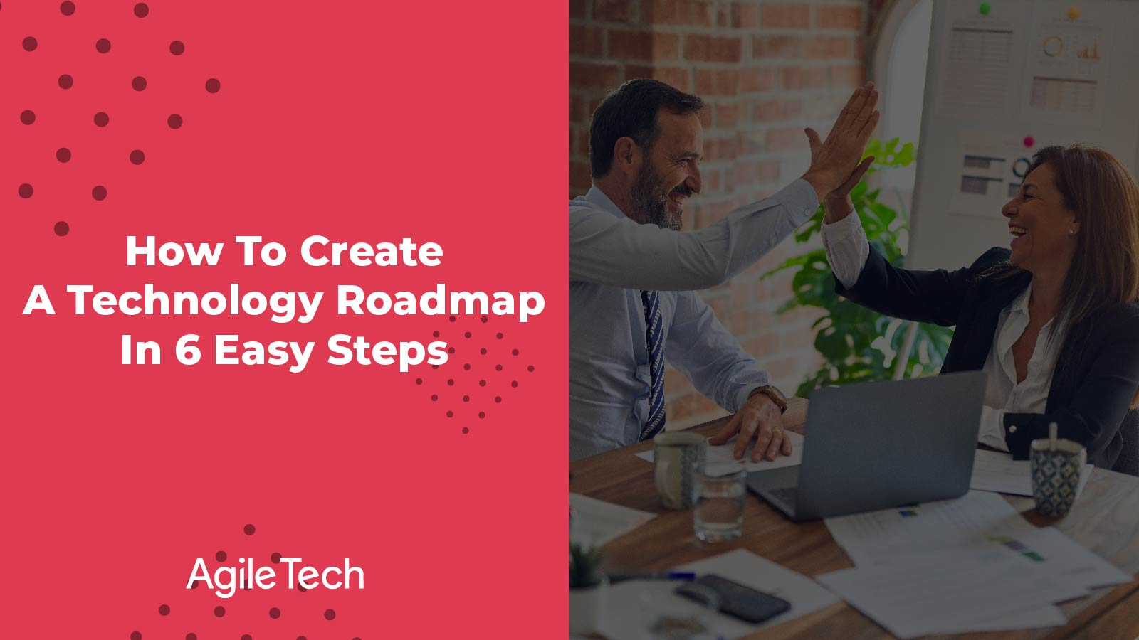 6 easy steps to create a technology roadmap for software development team